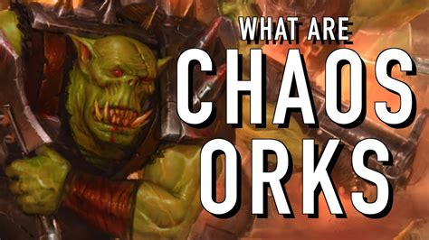 40 Facts and Lore on Chaos Orks Warhammer 40K - YouTube